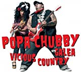 echange, troc Popa Chubby & Galea - Vicious Country