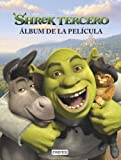 img - for SHREK TERCERO. EL  LBUM DE LA PEL CULA book / textbook / text book