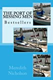img - for The Port of Missing Men: Bestsellers book / textbook / text book