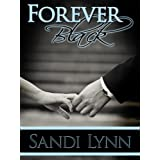 Forever Black ~ Sandi Lynn
