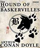 The Hound of the Baskervilles (Illustrated): Sherlock Holmes