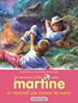 JE COMMENCE � LIRE AVEC MARTINE T.04...