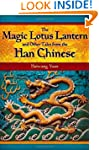 The Magic Lotus Lantern and Other Tal...