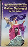 Gather, Darkness! (0345245857) by Leiber, Fritz