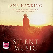 Silent Music Audiobook by Jane Hawking Narrated by Genevieve Swallow