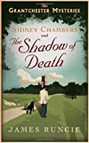 The Sidney Chambers and the Shadow of Death: The Grantchester Mysteries [Paperback]