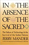 In the Absence of the Sacred: The Fai...