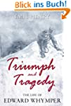 Triumph and Tragedy - The Life of Edw...