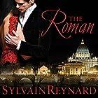 The Roman: Florentine Series, Book 4 Hörbuch von Sylvain Reynard Gesprochen von: Robertson Dean