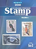 img - for Scott 2010 Standard Postage Stamp Catalogue, Vol. 6: Countries of the World- So-Z book / textbook / text book