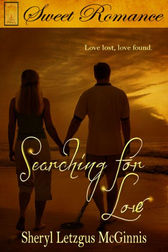 Book: Searching For Love by Sheryl Letzgus McGinnis