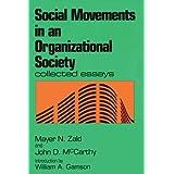 Social Movements in an Organizational Society ~ Mayer N. Zald