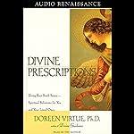 Divine Prescriptions | Doreen Virtue
