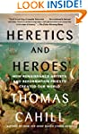 Heretics and Heroes: How Renaissance...