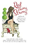 img - for Red Thong Strong: Girlfriends' Little Secrets to Smoothing Life's Panty Lines book / textbook / text book