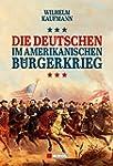 Die Deutschen im amerikanischen Bürge...