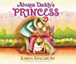 Always Daddy's Princess: #1 New York...