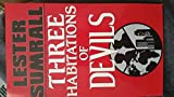 3 habitations of devils