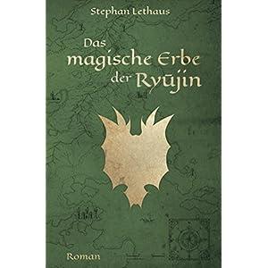 Das magische Erbe der Ryujin (Ryujin Saga 1)