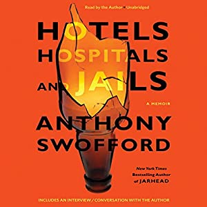 Hotels, Hospitals, and Jails Audiobook
