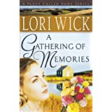 A Gathering of Memories (A Place Called Home Series)by Lori Wick