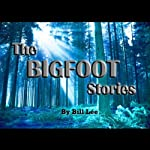 The Wooden Cross and Bright Christmas Lights: The Bigfoot Stories | Bill Lee