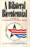 img - for A Bilateral Bicentennial book / textbook / text book