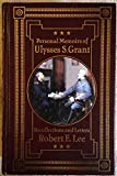 img - for Personal Memoirs of Ulysses S. Grant; Recollections and Letters of Robert E. Lee book / textbook / text book