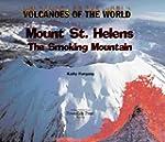 Mount St. Helens: The Smoking Mountain