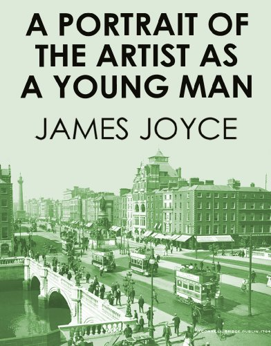 James Joyce - A PORTRAIT OF THE ARTIST AS A YOUNG MAN (illustrated, complete, and unabridged)