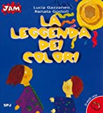 img - for La leggenda dei colori book / textbook / text book