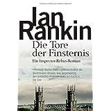 """Die Tore der Finsternis: der 13. Fall f�r Inspector Rebusvon """"Ian Rankin"""""""