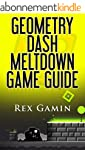 Geometry Dash Meltdown Game Guide (En...