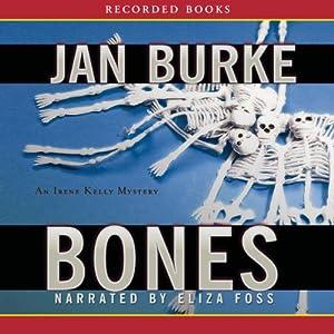 Bones | [Jan Burke]