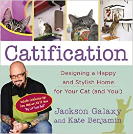 Catification designing a happy and stylish home for your for Jackson galaxy amazon