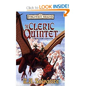The Cleric Quintet Collector's Edition [Forgotten Realms] by R. A. Salvatore and R. A. Salvatore