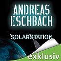 Solarstation Hörbuch von Andreas Eschbach Gesprochen von: Sascha Rotermund