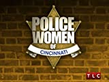 Police Women Season 5: Cincinnati