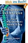 Chiropractic Technique: Self Adjustme...