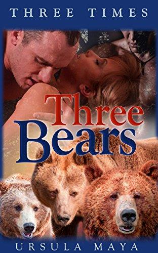 Ursula Maya - Three Times Three Bears (BBW Alpha Werebear pack BDSM mega menage erotica): The Alpha pack
