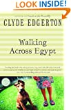 Walking Across Egypt (Ballantine Reader's Circle)