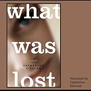What Was Lost Audiobook