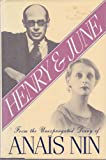 Henry and June: From the Unexpurgated Diary of Anais Nin