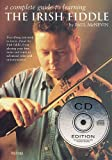 img - for A Complete Guide to Learning the Irish Fiddle: Book/CD Pack book / textbook / text book