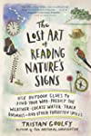 The Lost Art of Reading Nature's Sign...