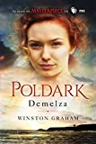 img - for Demelza: A Novel of Cornwall, 1788-1790 (The Poldark Saga) book / textbook / text book