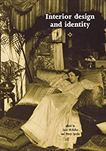 Interior Design and Identity (Studies in Design Anthology) from Manchester University Press