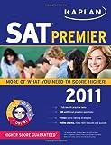 Kaplan SAT 2011 Premier with CD-ROM (Kaplan SAT (w/CD))