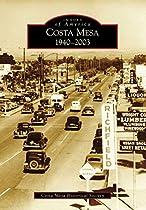 Costa Mesa: 1940-2003 (images Of America)