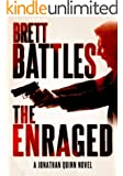The Enraged (A Jonathan Quinn Novel Book 7)